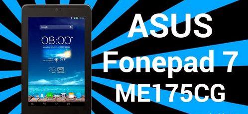 Getting Root Asus Fonepad 7 ME175CG | Guideroot