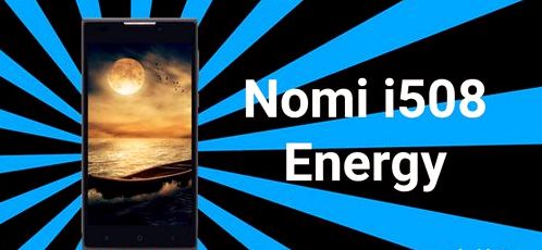 Getting Root Nomi i508 Energy