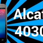 Getting Root Alcatel One Touch S & rsquo; POP 4030D